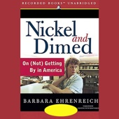 Nickel and Dimed: On (Not) Getting By in America (Unabridged) - Barbara Ehrenreich Cover Art