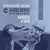 Handful of Soul (Instrumental Version) - Mario Biondi & The High Five Quintet