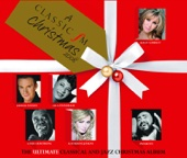 'A Classic FM Christmas' - The Ultimate Classical and Jazz Album