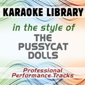 Sway (Full Vocal Version) [In the Style of The Pussycat Dolls]