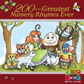 200 of the Greatest Nursery Rhymes Ever