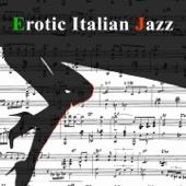 Erotic Italian Jazz