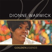 Golden Legends: Dionne Warwick Live (Live Recording)
