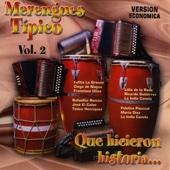 Merengues Tipicos Que Hicieron Historia Vol. 2