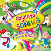 Caixinha de Sonhos - O Melhor da Música Infantil, Vol. 2