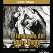 El Jorobado de Notredame [The Hunchback of Notre Dame] (Abridged) - Victor Hugo