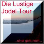 Lustige Jodel Tour