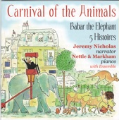 Carnival Of The Animals. 7: Aquarium - Nettle and Markham & Camille Saint-Saëns