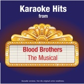 Karaoke Hits from - Blood Brothers - The Musical