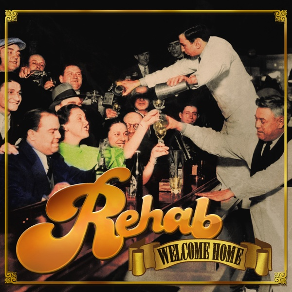 Welcome Home Rehab CD cover