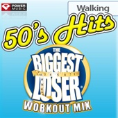 Biggest Loser Workout Mix: 50's Hits Walking (60 Minute Non-Stop Workout Mix) [122-123 BPM]