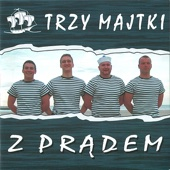 Z Prądem (Sailors' Songs from Poland, Szanty)