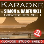 London Karaoke Studio Band - Karaoke Simon & Garfunkel Greatest Hits Vol. 1 artwork