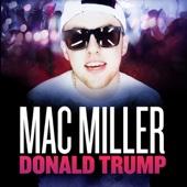 Donald Trump - MAC MILLER Cover Art