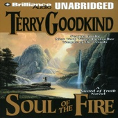 Terry Goodkind - Soul of the Fire: Sword of Truth, Book 5 (Unabridged)  artwork