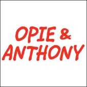 Opie & Anthony - Opie & Anthony, Louis CK, June 21, 2010  artwork