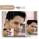 Mis Favoritas: Rey Ruiz