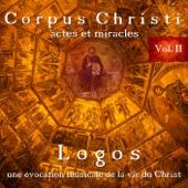 Corpus Christi, Vol. II