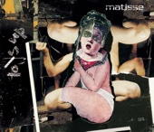 Matisse - Call Me, Call Me artwork