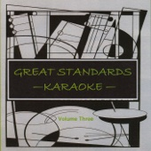 Great Standards Volume Three - Karaoke