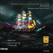Now That I Found You (The Cutty Sark Theme Song)