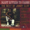 Many Rivers to Cross - The Best of Jimmy Cliff