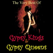 The Very Best Of Gypsy Kings & Gypsy Queens - Various Artists