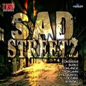 Sad Streetz Riddim - Various Artists