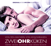 Zweiohrküken (Original Motion Picture Soundtrack)