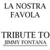 pochette album Mauro Pagliarino - La nostra favola - Tribute to Jimmy Fontana - Single
