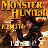 Larry Correia - Monster Hunter Vendetta (Unabridged)  artwork