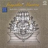 Gayathri Mantra Hanuman - Lakshmi - Soorya - Kali
