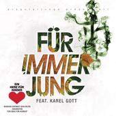 Für immer jung (feat. Karel Gott) [2010] - Single cover art