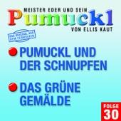 30: Pumuckl und der Schnupfen / Das grüne Gemälde