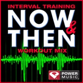 Interval Training Now & Then Workout Mix (Interval Training Workout [4:3 Format])