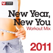 New Year New You Workout Mix 2011 (60 Minute Non-Stop Workout Mix) [130 BPM]