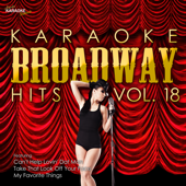 Karaoke Broadway Hits Vol. 18
