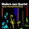 Jazz Progressions, The Modern Jazz Quartet