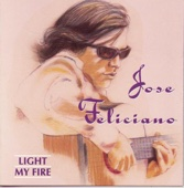Light My Fire - José Feliciano
