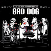 Black Shadow Records Presents: Bad Dog