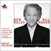 Bill Maher - New Rules: Polite Musings from a Timid Observer (Unabridged)  artwork