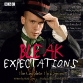 Bleak Expectations: Complete Series 3