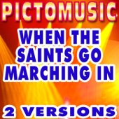 Download Pictomusic Karaoké - When the Saints Go Marching in (Karaoke Version) [Originally Performed By Inspirational]