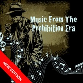 Music From The Prohibition Era (New Edition)