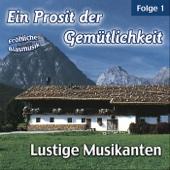 Ein Prosit Der Gemütlichkeit, Folge 1: Fröhliche Blasmusik