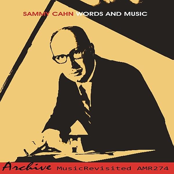 Words and Music | Sammy Cahn
