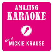 Amazing Karaoke - Best of Mickie Krause