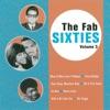 The Fab Sixties Vol. 5