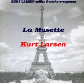 La musette à la Kurt Larsen