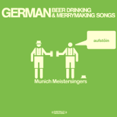 German Beer Drinking & Merrymaking Songs (Remastered)